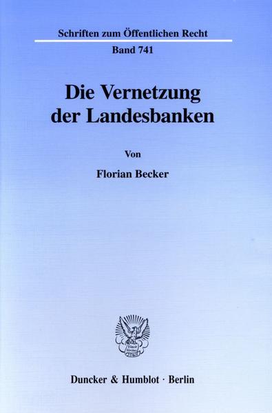 Die Vernetzung der Landesbanken. - Coverbild