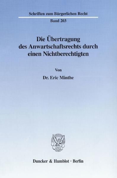 Die Übertragung des Anwartschaftsrechts durch einen Nichtberechtigten. - Coverbild