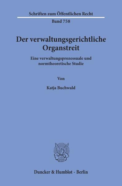 Der verwaltungsgerichtliche Organstreit. - Coverbild