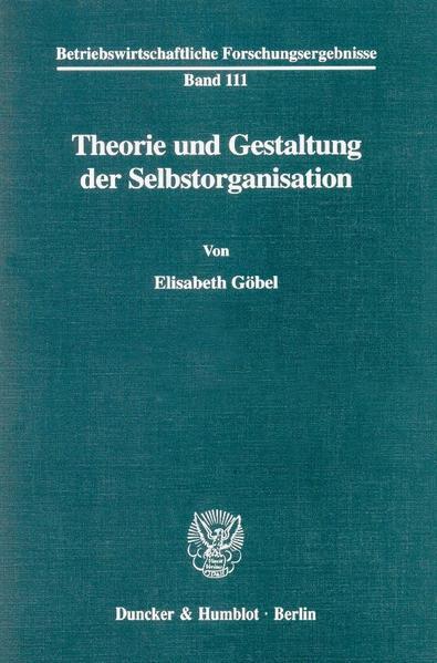 Theorie und Gestaltung der Selbstorganisation. - Coverbild