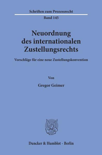 Neuordnung des internationalen Zustellungsrechts. - Coverbild
