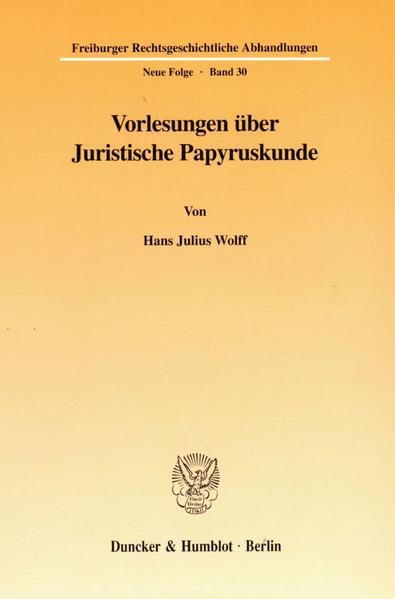 Vorlesungen über Juristische Papyruskunde - Coverbild