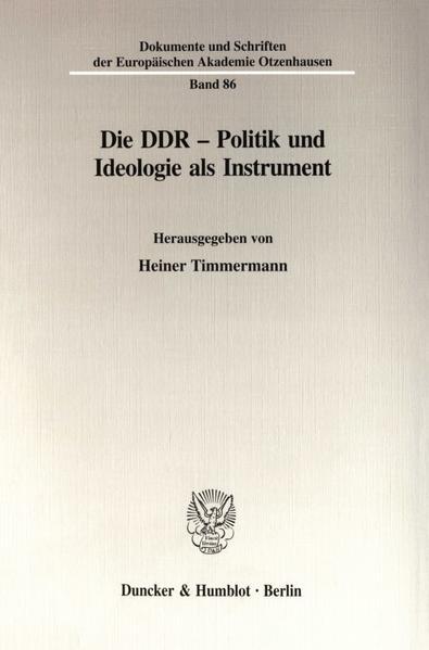 Die DDR - Politik und Ideologie als Instrument. - Coverbild