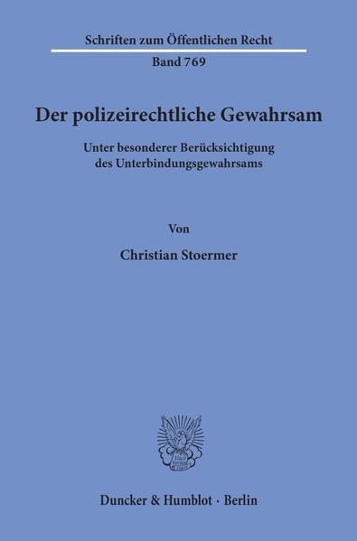 Der polizeirechtliche Gewahrsam - Coverbild