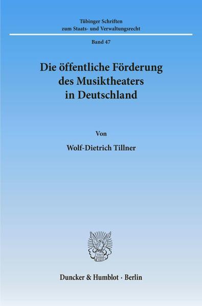 Die öffentliche Förderung des Musiktheaters in Deutschland. - Coverbild