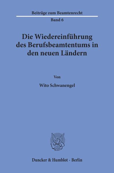 Die Wiedereinführung des Berufsbeamtentums in den neuen Ländern. - Coverbild
