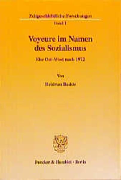 Voyeure im Namen des Sozialismus. - Coverbild