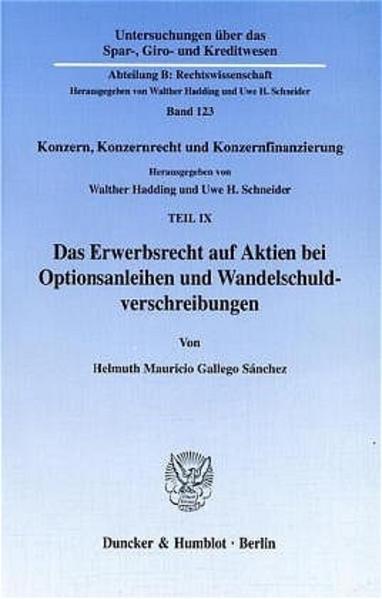 Das Erwerbsrecht auf Aktien bei Optionsanleihen und Wandelschuldverschreibungen. - Coverbild