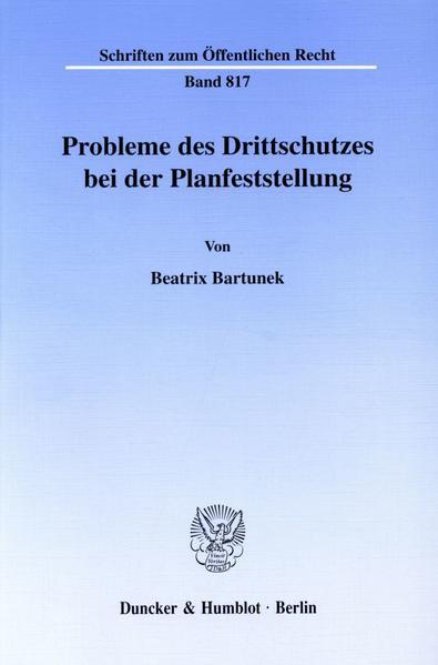 Probleme des Drittschutzes bei der Planfeststellung. - Coverbild