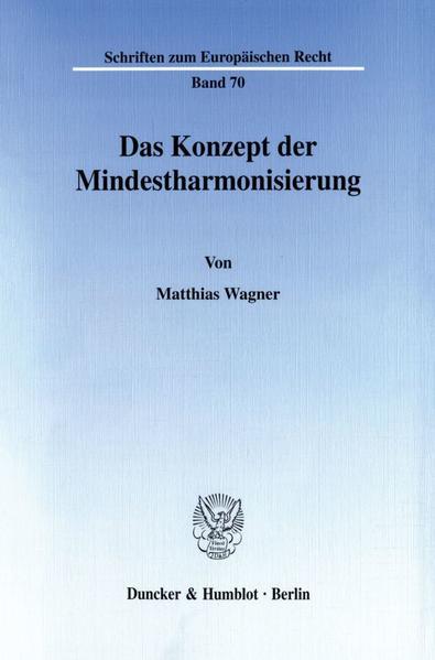 Das Konzept der Mindestharmonisierung. - Coverbild