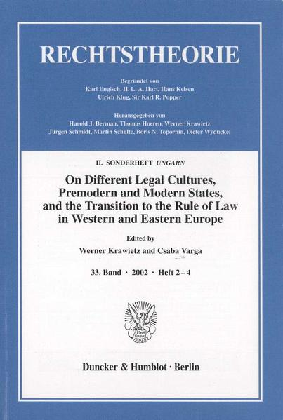 On Different Legal Cultures, Premodern and Modern States and the Transition to the Rule of Law in Western and Eastern Europe. - Coverbild