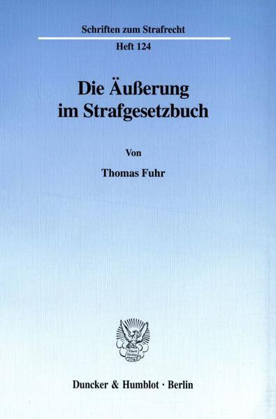 Die Äußerung im Strafgesetzbuch. - Coverbild