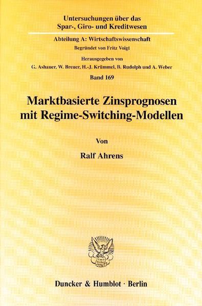Marktbasierte Zinsprognosen mit Regime-Switching-Modellen. - Coverbild