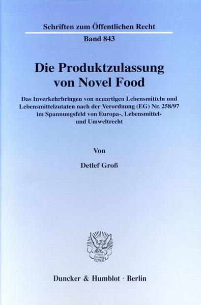 Die Produktzulassung von Novel Food. - Coverbild