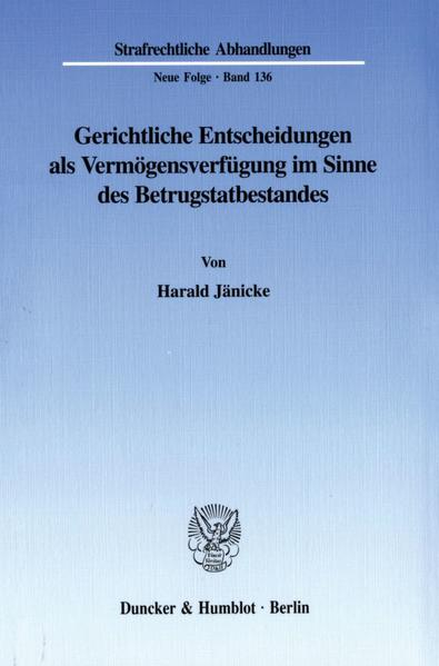 Gerichtliche Entscheidungen als Vermögensverfügung im Sinne des Betrugstatbestandes. - Coverbild