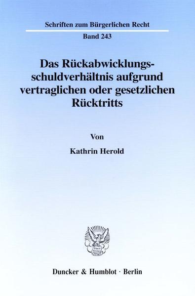 Das Rückabwicklungsschuldverhältnis aufgrund vertraglichen oder gesetzlichen Rücktritts. - Coverbild