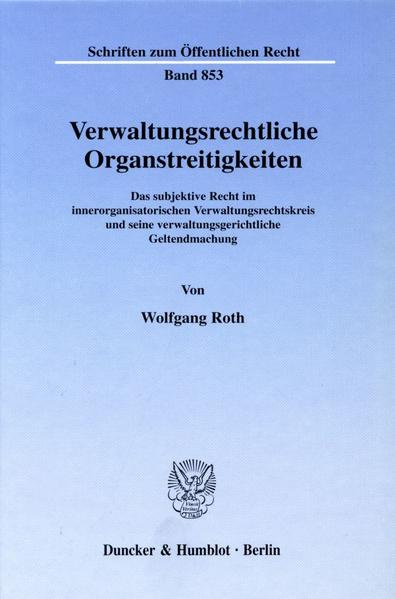 Verwaltungsrechtliche Organstreitigkeiten. - Coverbild