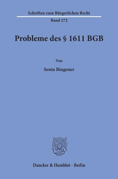 Probleme des § 1611 BGB. PDF Herunterladen