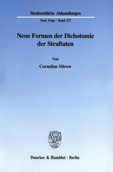 Buch Neue Formen der Dichotomie der Straftaten. Download von Kostenlosen Hörbüchern