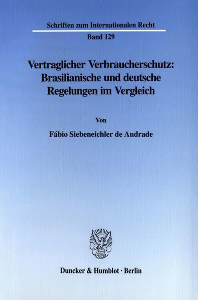 Vertraglicher Verbraucherschutz: Brasilianische und deutsche Regelungen im Vergleich. - Coverbild
