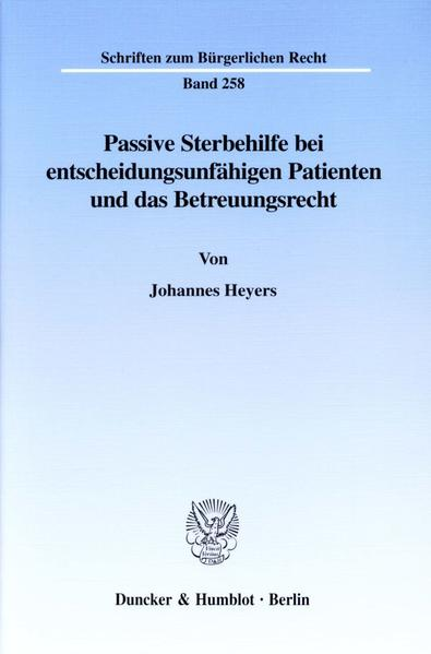 Passive Sterbehilfe bei entscheidungsunfähigen Patienten und das Betreuungsrecht. - Coverbild