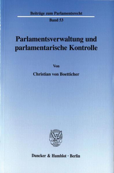 Parlamentsverwaltung und parlamentarische Kontrolle. - Coverbild