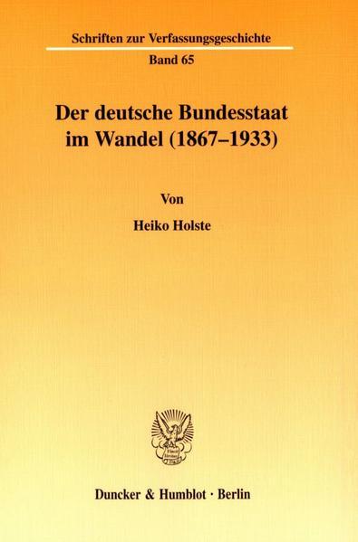 Der deutsche Bundesstaat im Wandel (1867-1933). - Coverbild