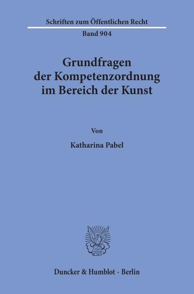 Grundfragen der Kompetenzordnung im Bereich der Kunst. - Coverbild
