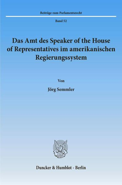 Das Amt des Speaker of the House of Representatives im amerikanischen Regierungssystem. - Coverbild
