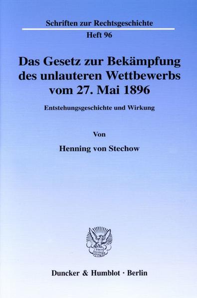 Das Gesetz zur Bekämpfung des unlauteren Wettbewerbs vom 27. Mai 1896. - Coverbild