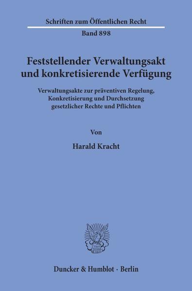 Feststellender Verwaltungsakt und konkretisierende Verfügung. - Coverbild