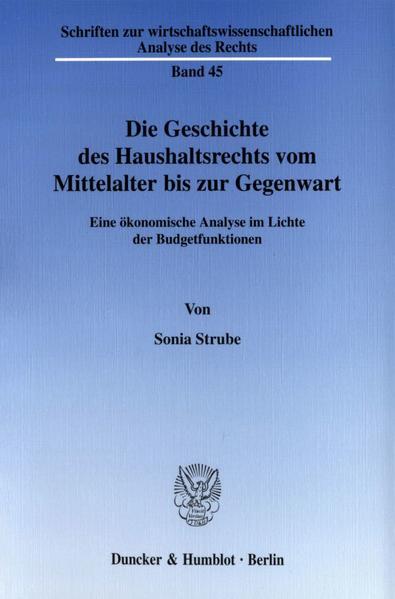 Die Geschichte des Haushaltsrechts vom Mittelalter bis zur Gegenwart. - Coverbild