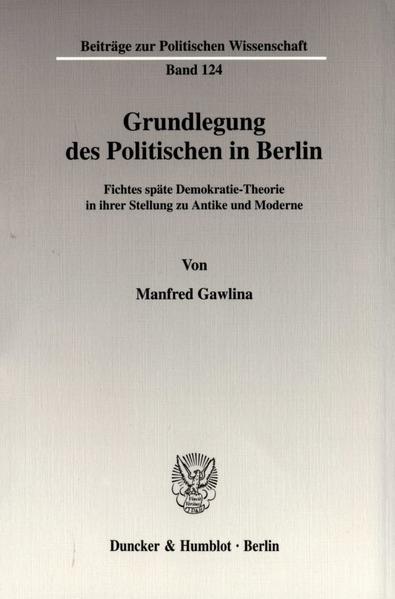 Grundlegung des Politischen in Berlin. - Coverbild