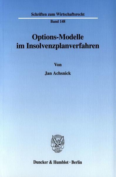 Options-Modelle im Insolvenzplanverfahren. - Coverbild