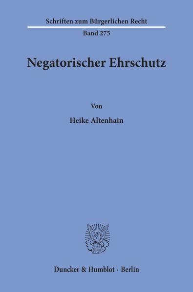 Negatorischer Ehrschutz. - Coverbild