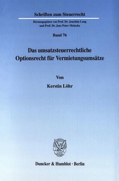 Das umsatzsteuerrechtliche Optionsrecht für Vermietungsumsätze. - Coverbild