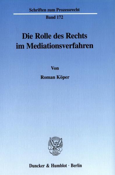 Die Rolle des Rechts im Mediationsverfahren. - Coverbild