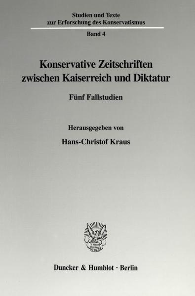 Konservative Zeitschriften zwischen Kaiserreich und Diktatur. - Coverbild