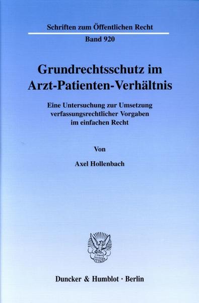 Grundrechtsschutz im Arzt-Patienten-Verhältnis. - Coverbild