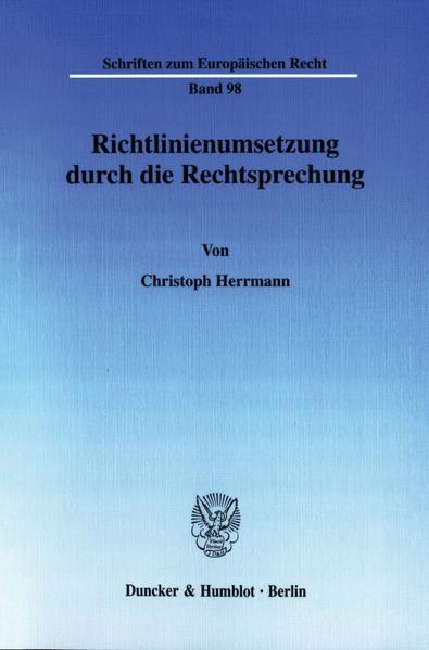 Richtlinienumsetzung durch die Rechtsprechung. - Coverbild