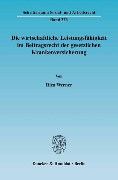 Die wirtschaftliche Leistungsfähigkeit im Beitragsrecht der gesetzlichen Krankenversicherung. - Coverbild