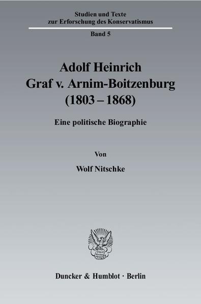 Adolf Heinrich Graf v. Arnim-Boitzenburg (1803–1868). - Coverbild