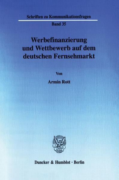 Werbefinanzierung und Wettbewerb auf dem deutschen Fernsehmarkt. - Coverbild