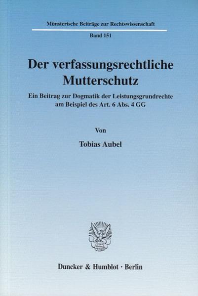 Der verfassungsrechtliche Mutterschutz. - Coverbild