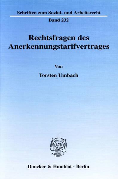 Rechtsfragen des Anerkennungstarifvertrages. - Coverbild