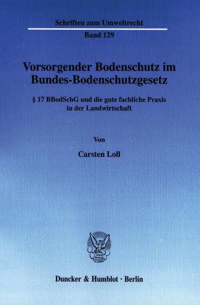 Vorsorgender Bodenschutz im Bundes-Bodenschutzgesetz. - Coverbild