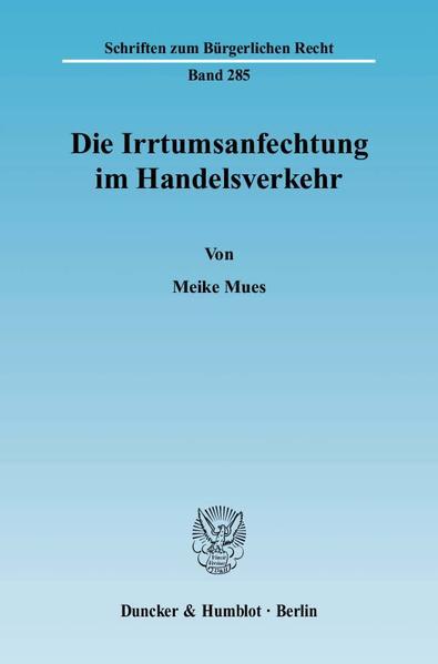 Die Irrtumsanfechtung im Handelsverkehr. - Coverbild
