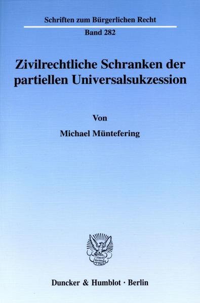 Zivilrechtliche Schranken der partiellen Universalsukzession. - Coverbild