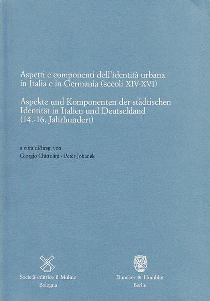 Aspekte und Komponenten der städtischen Identität in Italien und Deutschland (14.-16. Jahrhundert). - Coverbild