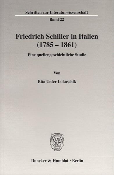 Friedrich Schiller in Italien (1785 - 1861). - Coverbild